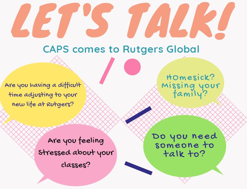 Rutgers Global - Let's Talk, CAPS comes to Rutgers Global