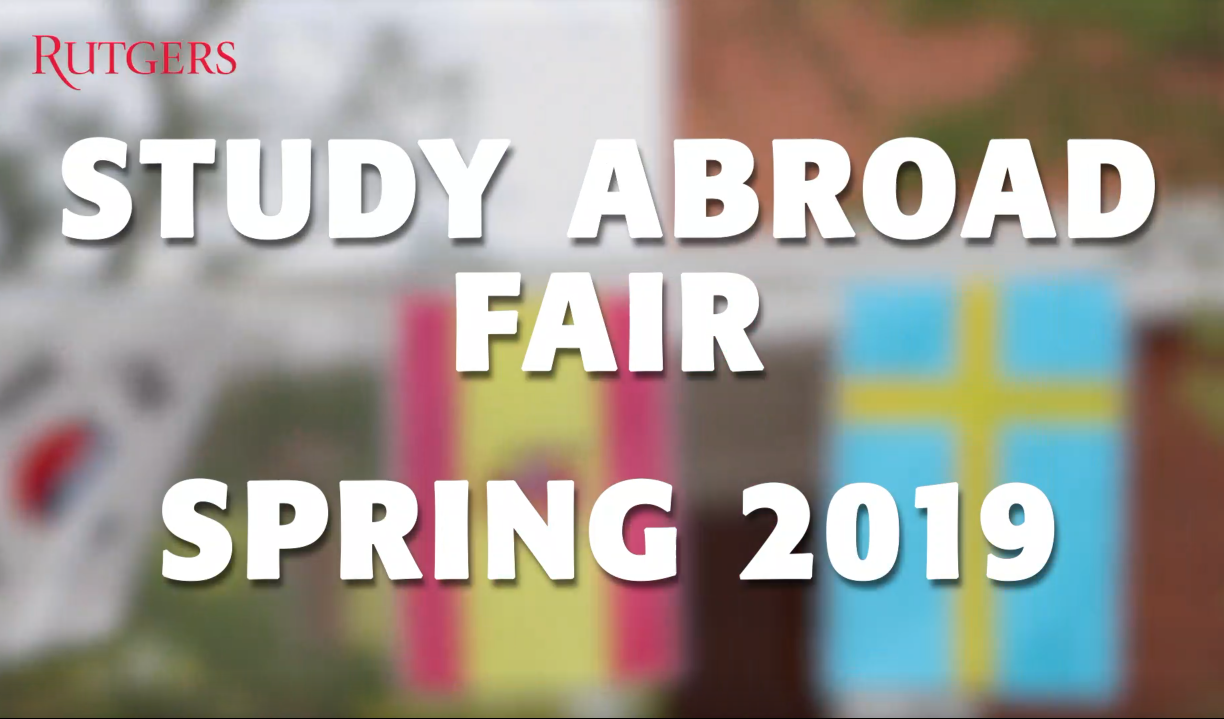 Rutgers Global - Study Abroad Fair Spring 2019