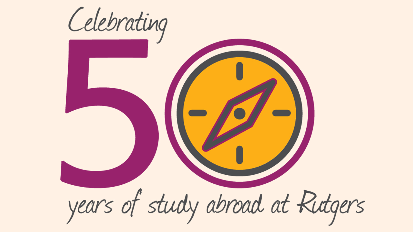 Rutgers Global - 50 Years of Study Abroad, graphic